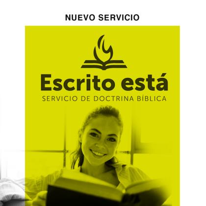 Escrito está – Servicio de doctrina – Punto Próceres – 20 Sep